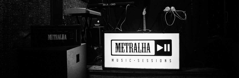 Metralha Music Sessions